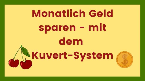 Monatlich Geld sparen - mit dem Kuvert-System