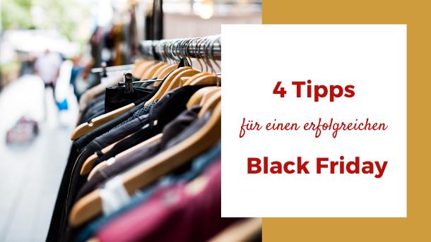 4 Tipps für einen erfolgreichen Black Friday